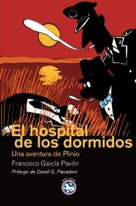 EL HOSPITAL DE LOS DORMIDOS (PLINIO #12)