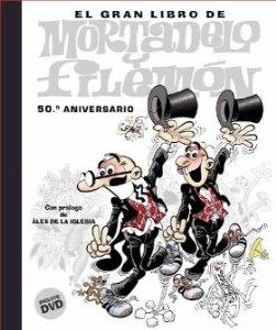 Portada de EL GRAN LIBRO DE MORTADELO Y FILEMÓN (50º ANIVERSARIO)