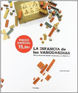 Portada de LA INFANCIA DE LAS VANGUARDIAS