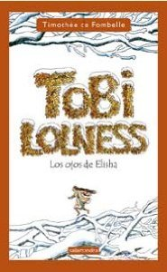 Portada de TOBI LOLNESS II: LOS OJOS DE ELISHA