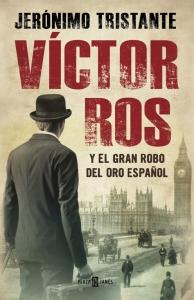 Portada de VÍCTOR ROS Y EL GRAN ROBO DEL ORO ESPAÑOL