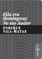 ELLA ERA HEMINGWAY. NO SOY AUSTER
