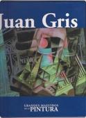 JUAN GRIS (GRANDES MAESTROS DE LA PINTURA #45)