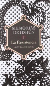 Portada de LA RESISTENCIA (MEMORIAS DE IDHÚN #1)