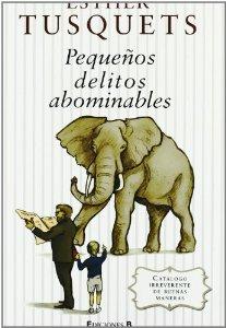 Portada de PEQUEÑOS DELITOS ABOMINABLES