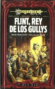 Portada de FLINT, REY DE LOS GULLYS (PRELUDIOS II DE DRAGONLANCE #2)