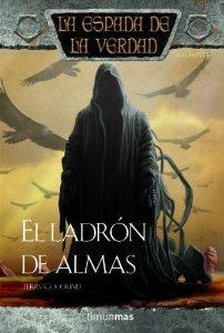 EL LADRÓN DE ALMAS (LA ESPADA DE LA VERDAD #15)